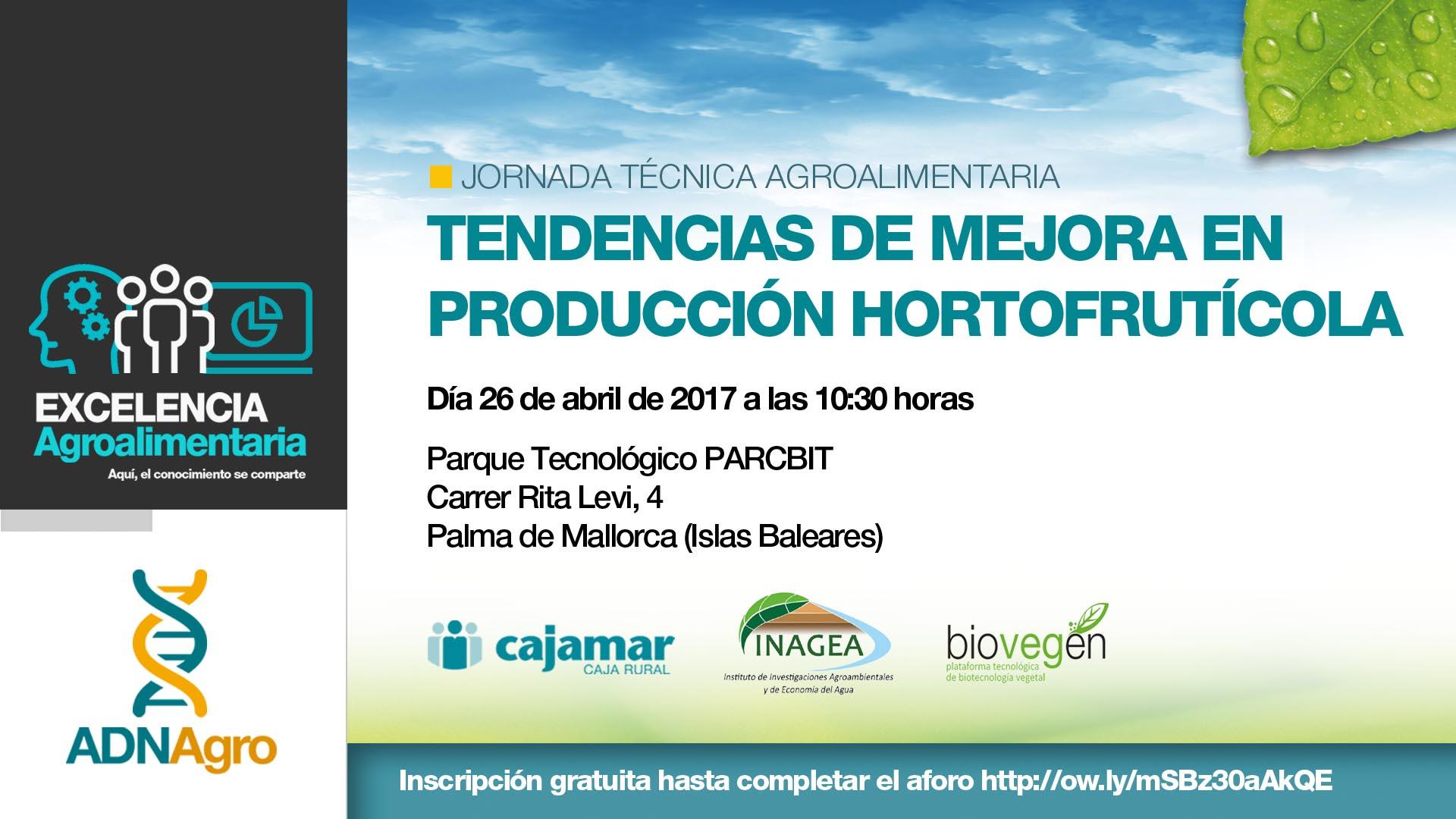 """Jornada «""""Tendencias de mejora en producción hortofrutícola"""""""