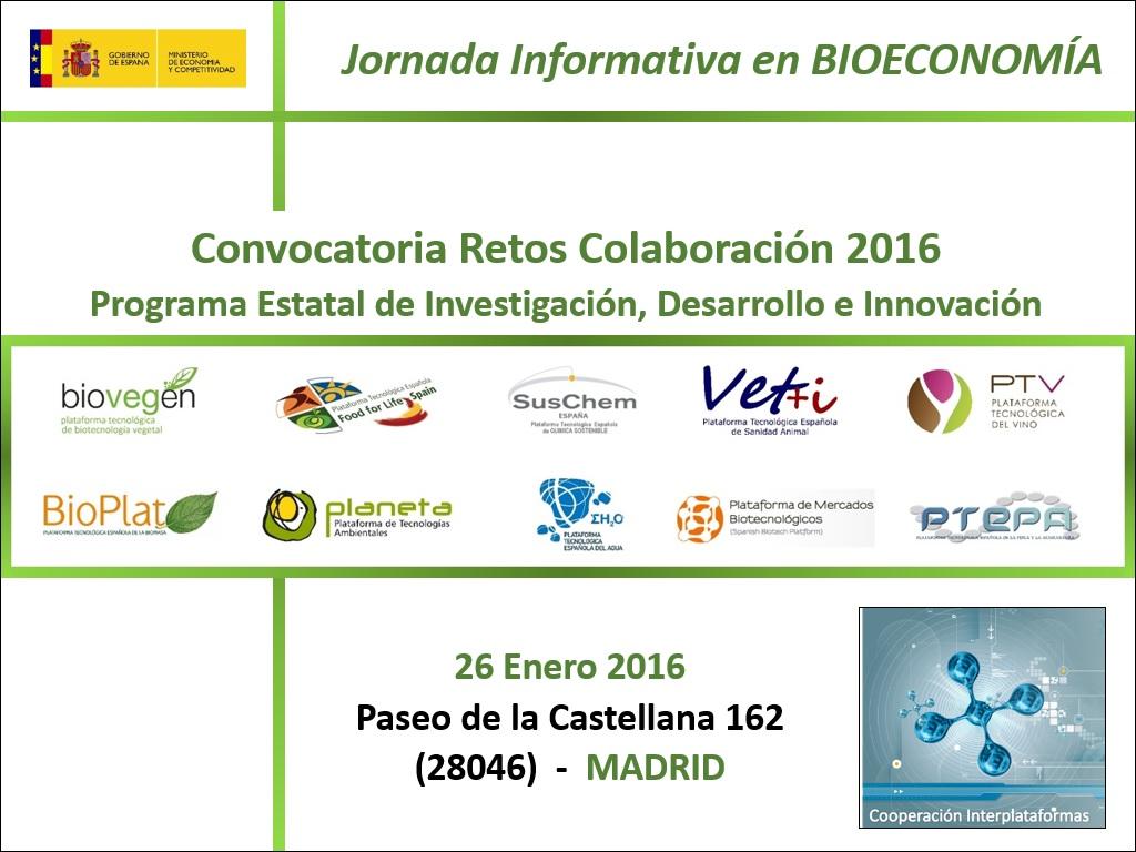 Jornada Informativa en BIOECONOMÍA: «Convocatoria Retos-Colaboración 2016»