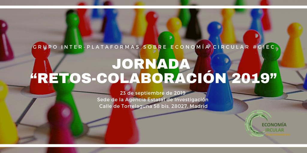 Jornada «ECONOMÍA CIRCULAR: Convocatoria Retos-Colaboración 2019»