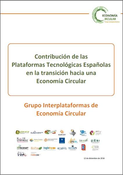 Documento «Contribución de las Plataformas Tecnológicas Españolas en la transición hacia una Economía Circular»